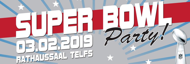 Super Bowl Party - 03.02.2019 - Rathaussaal Telfs